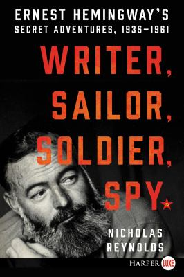 Writer, sailor, soldier, spy :