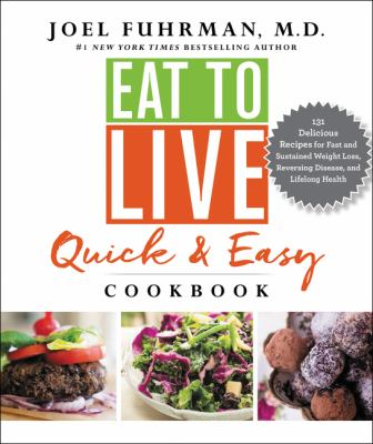 Eat to live quick & easy cookbook :