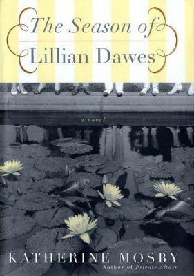 The season of Lillian Dawes :