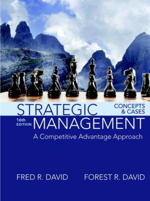 Strategic management: concepts and cases: a competitive advantage approach