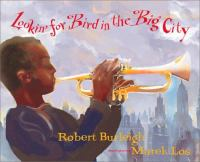 Lookin' For Bird in the Big City book cover