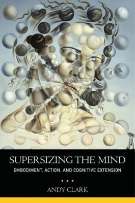 Supersizing the mind :