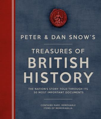 Peter & Dan Snow's treasures of British history :