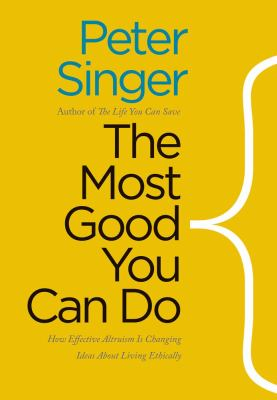 The most good you can do :
