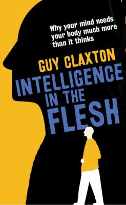 Intelligence in the flesh :