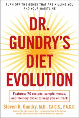 Dr. Gundry's diet evolution :