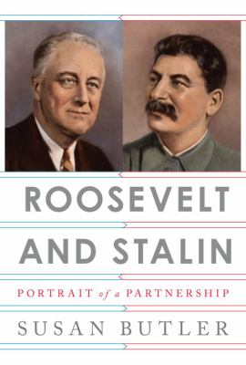 Roosevelt and Stalin :