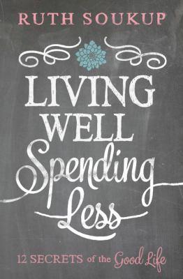 Living well, spending less :