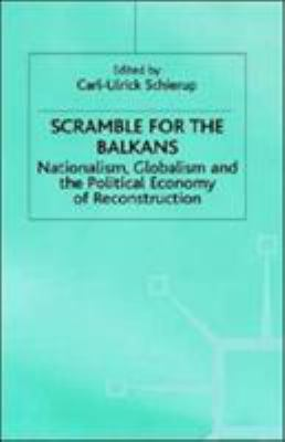 Scramble for the Balkans: Globalism, Nationalism and the Political Economy of Reconstruction
