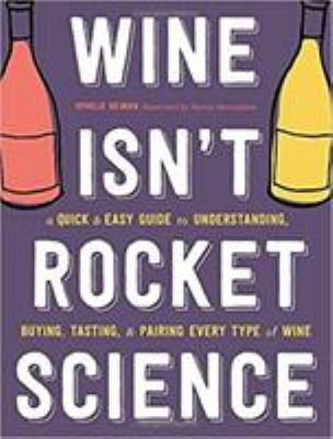 Wine isn't rocket science