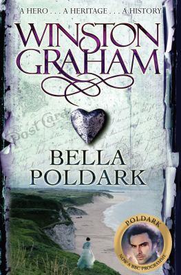 Bella Poldark : a novel of Cornwall, 1818-1820