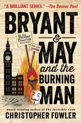 Bryant & May and the burning man :