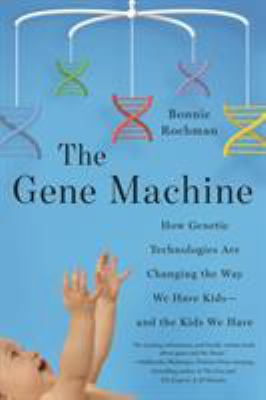 The gene machine :