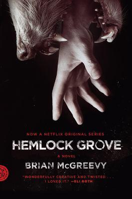Hemlock Grove :