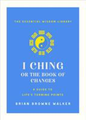 I Ching : the book of change