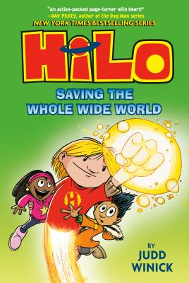 Hilo. Book 2, Saving the whole wide world