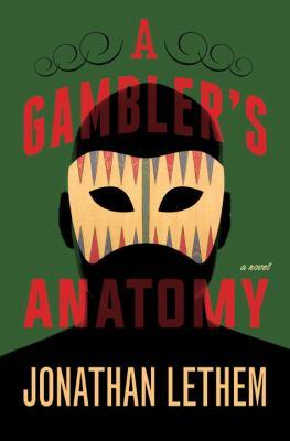 A gambler's anatomy :
