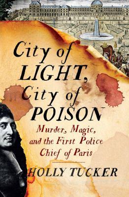 City of light, city of poison :