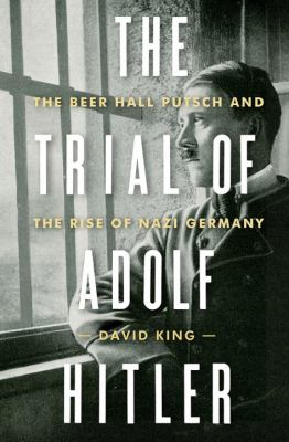 The trial of Adolf Hitler :