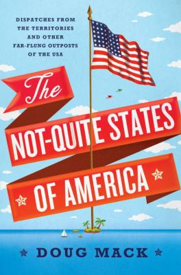 The Not-Quite States of America :