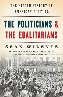 The politicians & the egalitarians :
