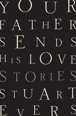 Your father sends his love :