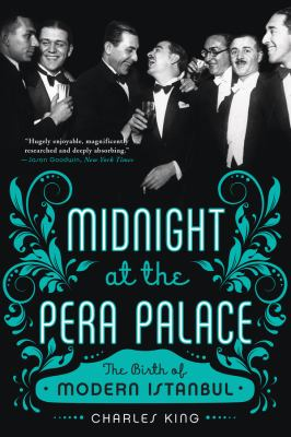 Midnight at the Pera Palace :