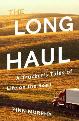The long haul :