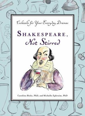 Shakespeare, not stirred :