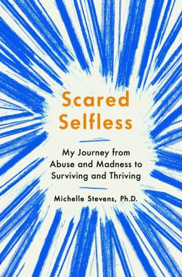 Scared selfless :