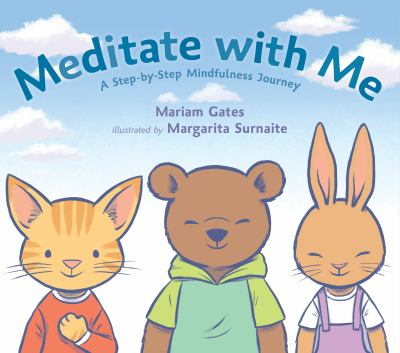 Meditate with me : a step-by-step mindfulness journey