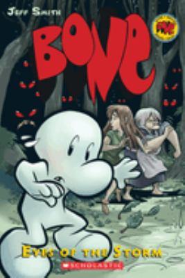 Bone. [3], Eyes of the storm