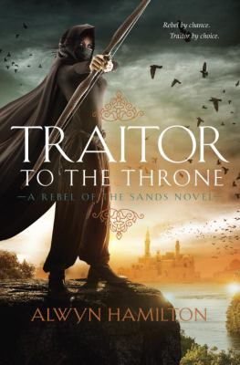 Traitor to the throne :