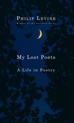 My lost poets : a life in poetry