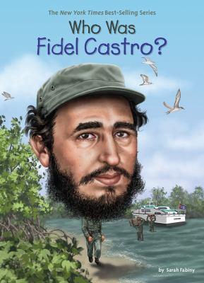 Who was Fidel Castro