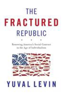The fractured Republic :