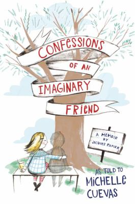 Confessions of an imaginary friend :