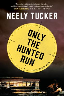 Only the hunted run :
