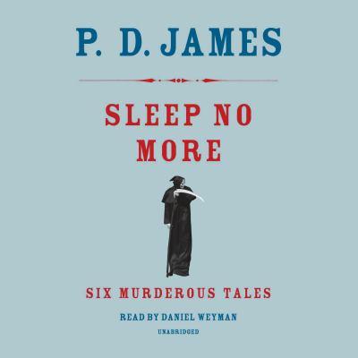 Sleep no more : six murderous tales