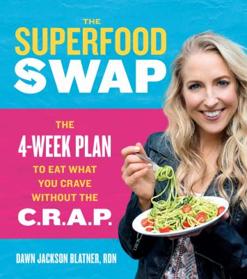 The superfood swap :