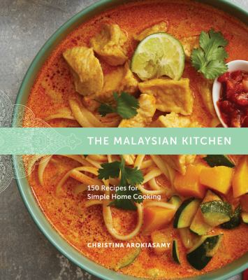 The Malaysian kitchen :