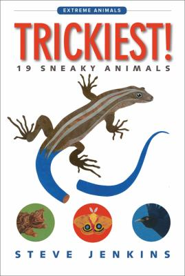 Trickiest! : 19 sneaky animals