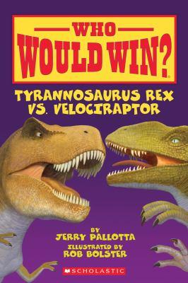 Tyrannosaurus rex vs. velociraptor
