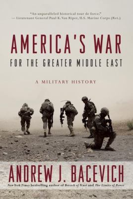 America's war for the greater Middle East :