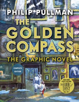 The golden compass : the graphic novel