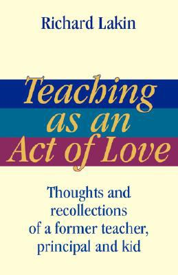 Teaching as an act of love :