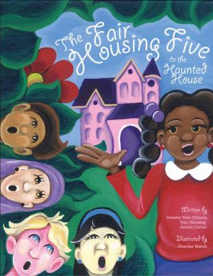 The Fair Housing Five & the haunted house