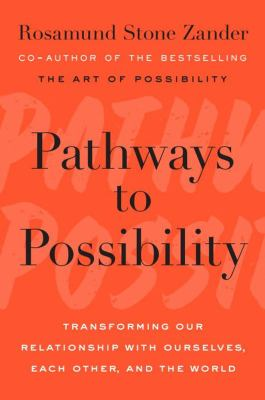 Pathways to possibility :