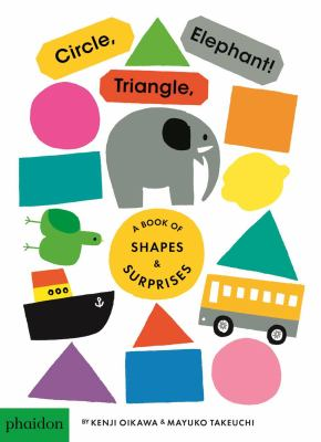 Circle, triangle, elephant! : a book of shapes & surprises