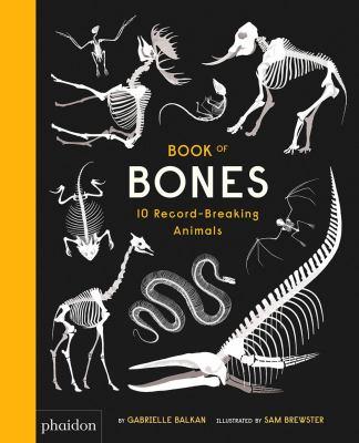Book of bones : 10 record-breaking animals